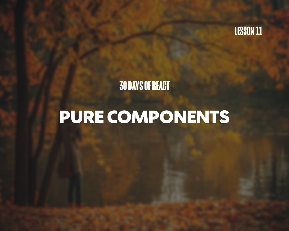 Fullstack React: Pure Components