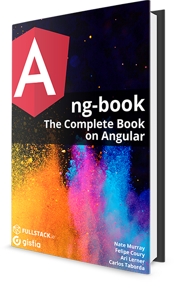 ng-book: The Complete Book on Angular 8